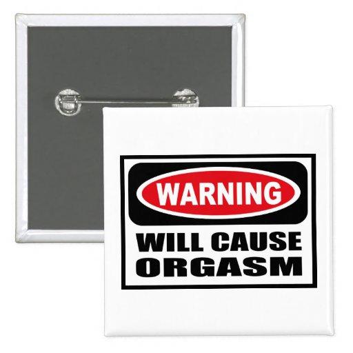 Warning WILL CAUSE ORGASM Button