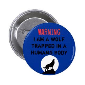 Warning wolf pinback button