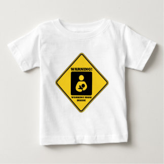 Warning! Working Mom Inside (Yellow Diamond Sign) Baby T-Shirt