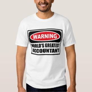 Warning WORLD'S GREATEST ACCOUNTANT T-Shirt