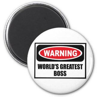 Warning WORLD'S GREATEST BOSS Magnet