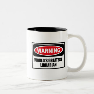 Warning WORLD'S GREATEST LIBRARIAN Mug