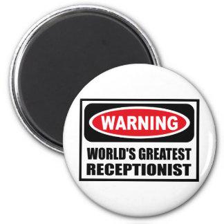 Warning WORLD'S GREATEST RECEPTIONIST Magnet