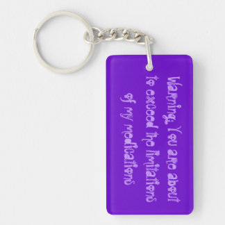 Warning:  You are about to exceed the limitations Single-Sided Rectangular Acrylic Keychain