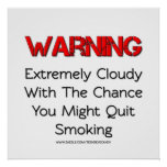 Warning You Might Quit Smoking Vape Posters at Zazzle