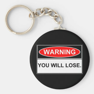 Warning You will Lose Keychain