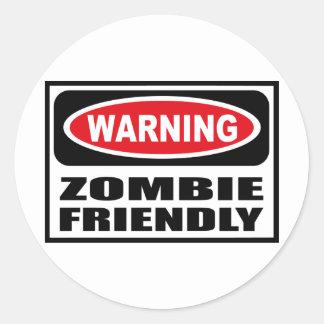 Warning ZOMBIE FRIENDLY Sticker