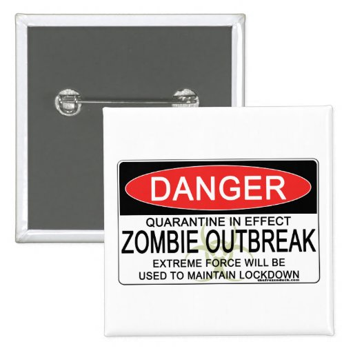 Warning - Zombie Outbreak Button