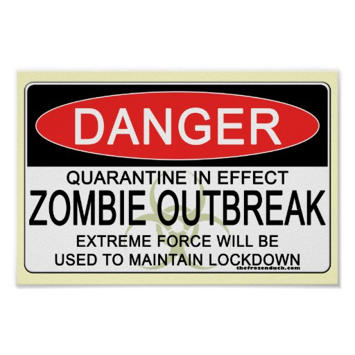 Warning - Zombie Outbreak Poster