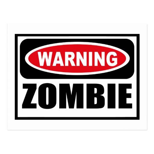 Warning ZOMBIE Postcard