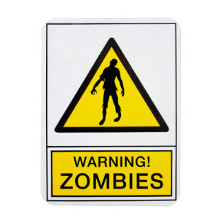 warning zombies magnet