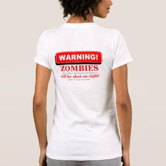 WARNING Zombies will be shot 3 Back Tee Shirts