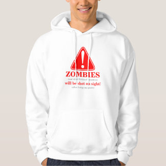 WARNING! Zombies will be shot... 5 (front) Hoodie