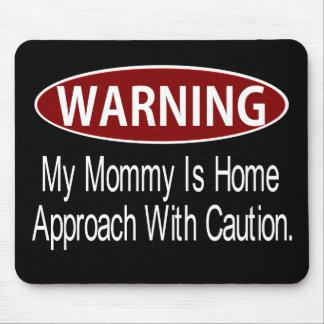 Warningmommywhite Mouse Pad