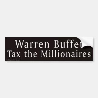 Warren Buffet Tax Millionaires Bumper Sticker