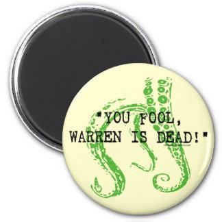 Warren is dead H. P. Lovecraft 2 Inch Round Magnet