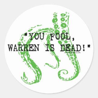Warren is dead H. P. Lovecraft Classic Round Sticker