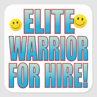 Warrior Hire Life B Square Sticker