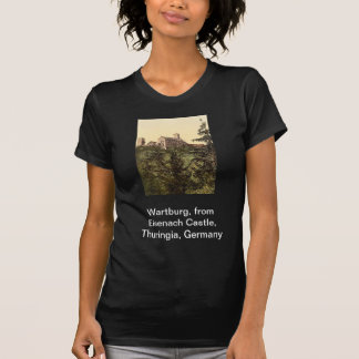 Wartburg from Eisenach Castle Thuringia Germany T Shirt