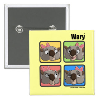 WARY Expressions magnet Pinback Button