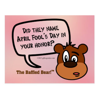 Was April Fool's Day named in your honor? Postcard