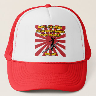 Was it over.... trucker hat