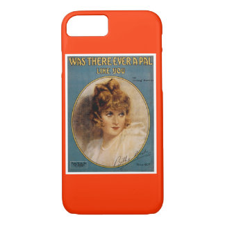 Was There Ever A Pal Like You iPhone 8/7 Case