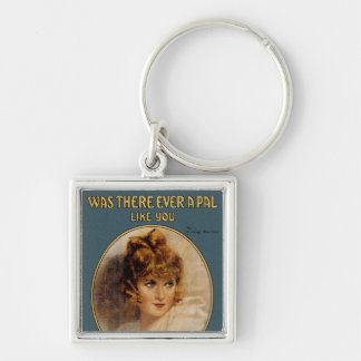 Was There Ever A Pal Like You Silver-Colored Square Keychain