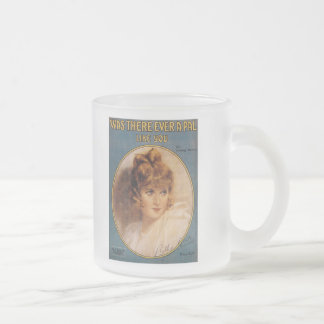 Was There Ever A Pal Like You Vintage Song Sheet Frosted Glass Coffee Mug