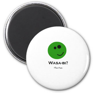 Wasabi Pea - funny 2 Inch Round Magnet