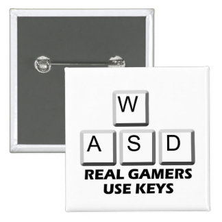 WASD - Real Gamers Use Keys 2 Inch Square Button