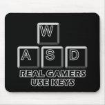 WASD - Real Gamers Use Keys Mouse Pad