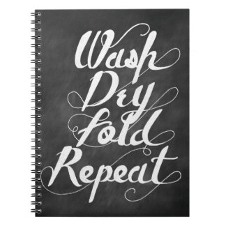Wash Dry Fold Repeat Notebook