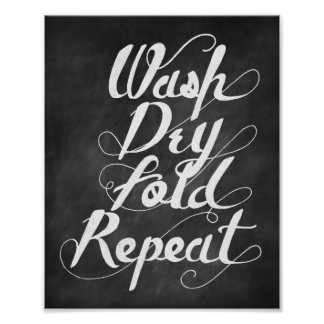 Wash Fold Dry Repeat Poster