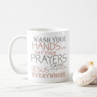 Wash Hands Say Prayers Funny Text Mug