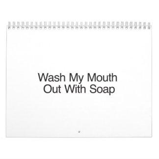 Wash My Mouth Out With Soap.ai Calendars