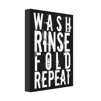 Wash Rinse Fold Repeat Laundry Room Wall Decor