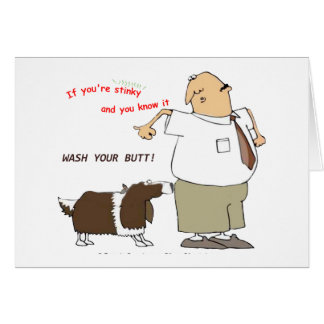 Wash Your Butt Greeting Card