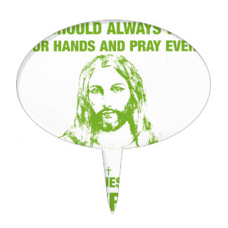 Wash Your Hands And Pray - Jesus And Germs... Cake Topper