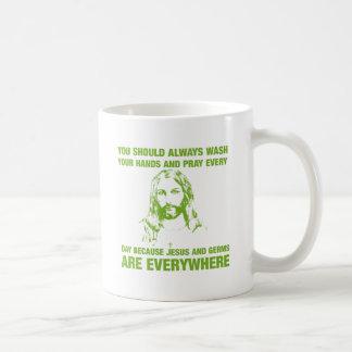 Wash Your Hands And Pray - Jesus And Germs... Coffee Mug