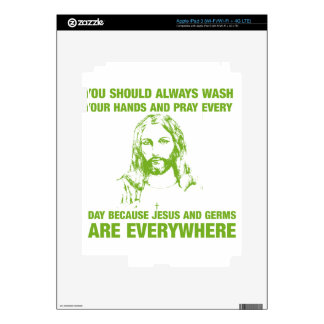 Wash Your Hands And Pray - Jesus And Germs... iPad 3 Decals