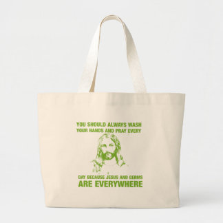 Wash Your Hands And Pray - Jesus And Germs... Large Tote Bag