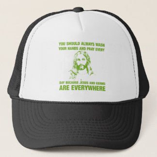 Wash Your Hands And Pray - Jesus And Germs... Trucker Hat