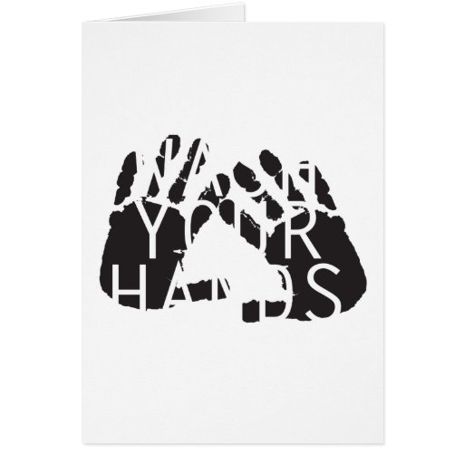 WASH YOUR HANDS GREETING CARDS