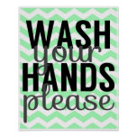 Wash Your Hands Please - Chevron - Mint and Grey Print