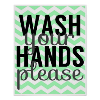 Wash Your Hands Please - Chevron - Mint and Grey Poster