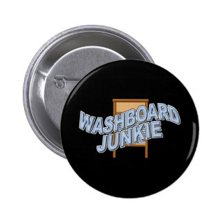Washboard Junkie Button