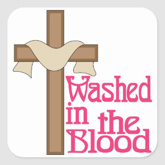 Washed In The Blood Square Sticker