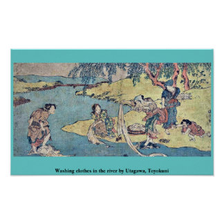 Washing clothes in the river by Utagawa, Toyokuni Posters
