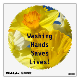 Washing Hands Saves Lives! wall decal Flowers